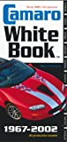 Camaro White Book, Michael Antonick, 0760318794