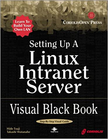 Setting Up a Linux Server Visual Black Book