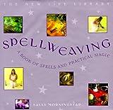 Spellweaving, Sally Morningstar, 0754801918