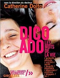 Dico ado : Les Mots de la vie par Catherine Dolto-Tolitch