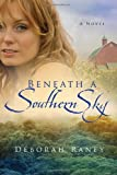 Beneath a Southern Sky, Deborah Raney, 0307458768