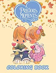 Precious Moment Coloring Book: A Sweet Gift for Any Kid or Adult with 100 GIANT PAGES and EXCLUSIVE ILLUSTRATI