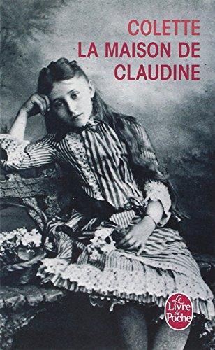La Maison De Claudine (Livre De Poche)