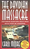 The Davidian Massacre, Carol Moore, 1880692228