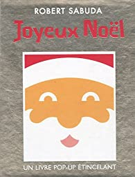 Joyeux Noël par Robert Sabuda