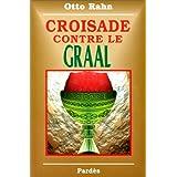 Croisade contre le Graal