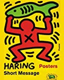 Keith Haring: Short Message (Art & Design)