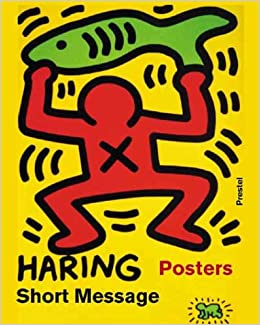 keith haring short messages posters art design