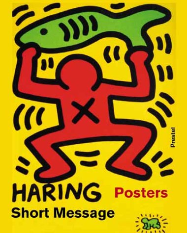 Keith Haring: Short Messages : Posters (Art & Design)