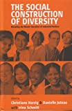 The Social Construction of Diversity, Christiane Harzig and Danielle Juteau, 1571813756