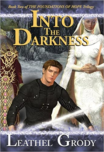 Into the Darkness(Foundations of Hope Trilogy)