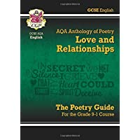 New GCSE English Literature AQA Poetry Guide: Love & Relationships Anthology - the Grade 9-1 Course (CGP GCSE English 9-1 Revision)
