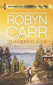 Informed Risk: A Hero for Sophie Jones by…