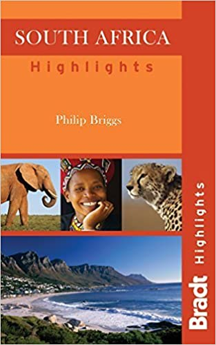 South Africa Highlights (Bradt Travel Guides (Highlights Guides)) by Briggs, Philip (2011)