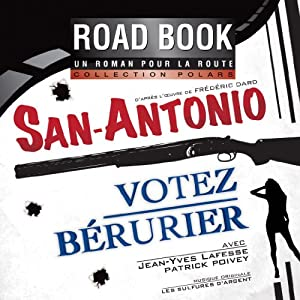 Votez Bérurier (San-Antonio 56) Performance