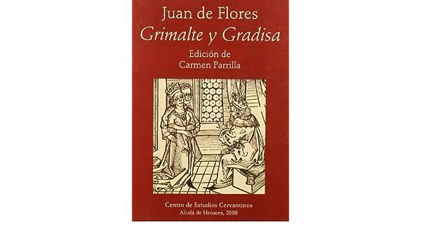 Grimalte y gradisa: Amazon.es: Juan De Flores, Carmen ...