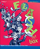 Flash Out of the Box : A User-Centric Beginner's Guide to Flash, Hoekman, Robert, 0596006918