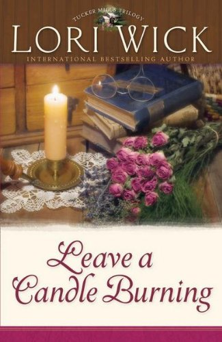 Leave a Candle Burning (Tucker Mills Trilogy Book 3)