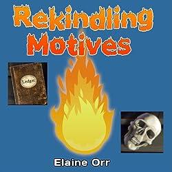 Rekindling Motives