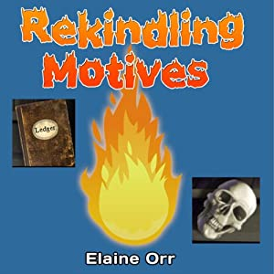 Rekindling Motives Hörbuch
