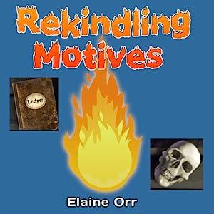Rekindling Motives Audiobook