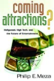 Coming Attractions?, Philip E. Meza, 0804756600