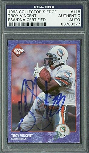 Collectors Edge Card Autographed (Dolphins Troy Vincent Signed Card 1993 Collectors Edge #118 Slabbed - PSA/DNA Certified - Football Slabbed Autographed Cards)