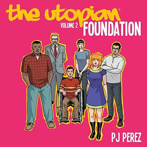 The Utopian, Vol. 2: Foundation