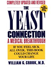 The Yeast Connection: A Medical Breakthrough