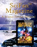 img - for SciFan Magazine March 2017: A Science Fantasy Editorial (Volume 3) book / textbook / text book