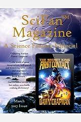 SciFan Magazine March 2017: A Science Fantasy Editorial (Volume 3) Paperback