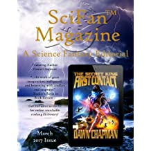 SciFan Magazine March 2017: A Science Fantasy Editorial (Volume 3)