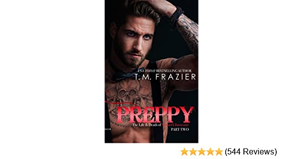 Preppy Part Two The Life And Death Of Samuel Clearwater King Series Book 6