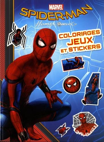 Spiderman Homecoming Coloriages Jeux Et Stickers 9782017022732