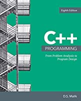C++ Programming: From Problem Analysis to Program Design, 8th Edition Front Cover