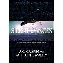 Silent Dances (StarBridge #2)