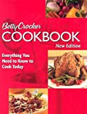 Betty Crocker Cookbook: Everything You Need to Know to Cook Today