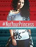 img - for #NotYourPrincess: Voices of Native American Women book / textbook / text book
