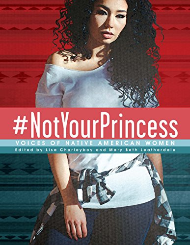#NotYourPrincess: Voices of Native American