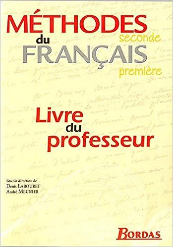 Les Methodes Du Francais 2nde 1ere Manuel Du Professeur