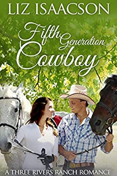 Fifth Generation Cowboy (Three Rivers Ranch Romance Book 4) by [Isaacson, Liz, Johnson,Elana]