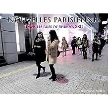 NOUVELLES PARISIENNES: Dans les rues de Shibuya XXII (French Edition)