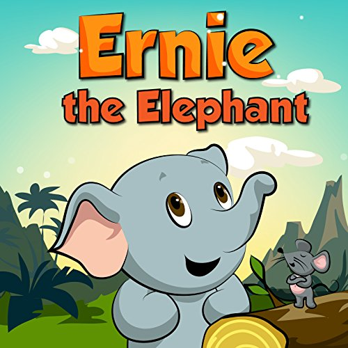 Ernie the Elephant: books for kids 2-4