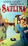 Saulina : il vento del passato