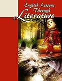 English Lessons Through Literature Levels 1 & 2 (8.5 x 11)