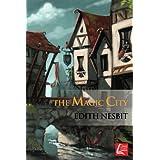 The MAGIC City: Illustrated