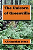 img - for The Unicorn of Greenville: Book 2 of the Lee Rock Series (Volume 2) book / textbook / text book