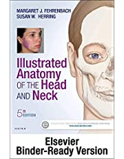 Illustrated Anatomy of the Head and Neck - Binder Ready