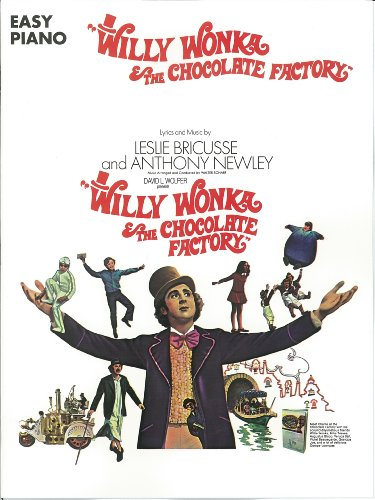 Willy Wonka & The Chocolate Factory Songbook: For Easy ()
