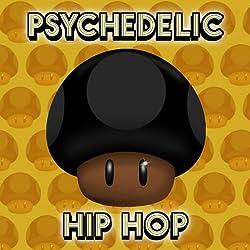 Psychedelic Hip Hop